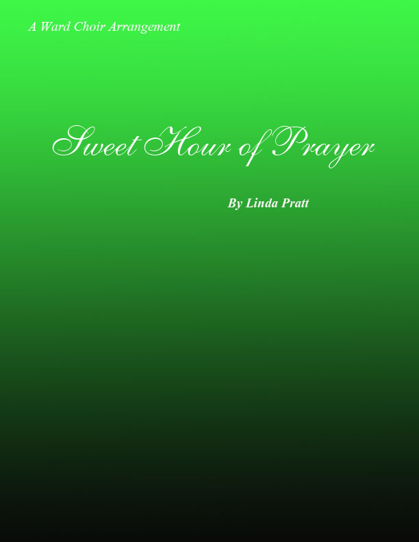Sweet Hour of Prayer SATB
