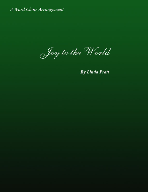 Joy to the World SATB