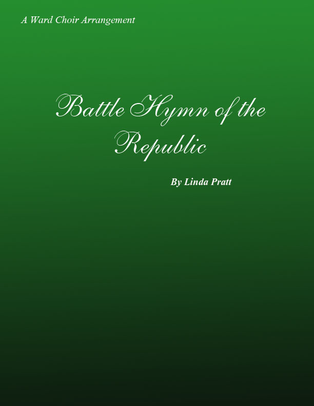 Battle Hymn of the Republic SATB