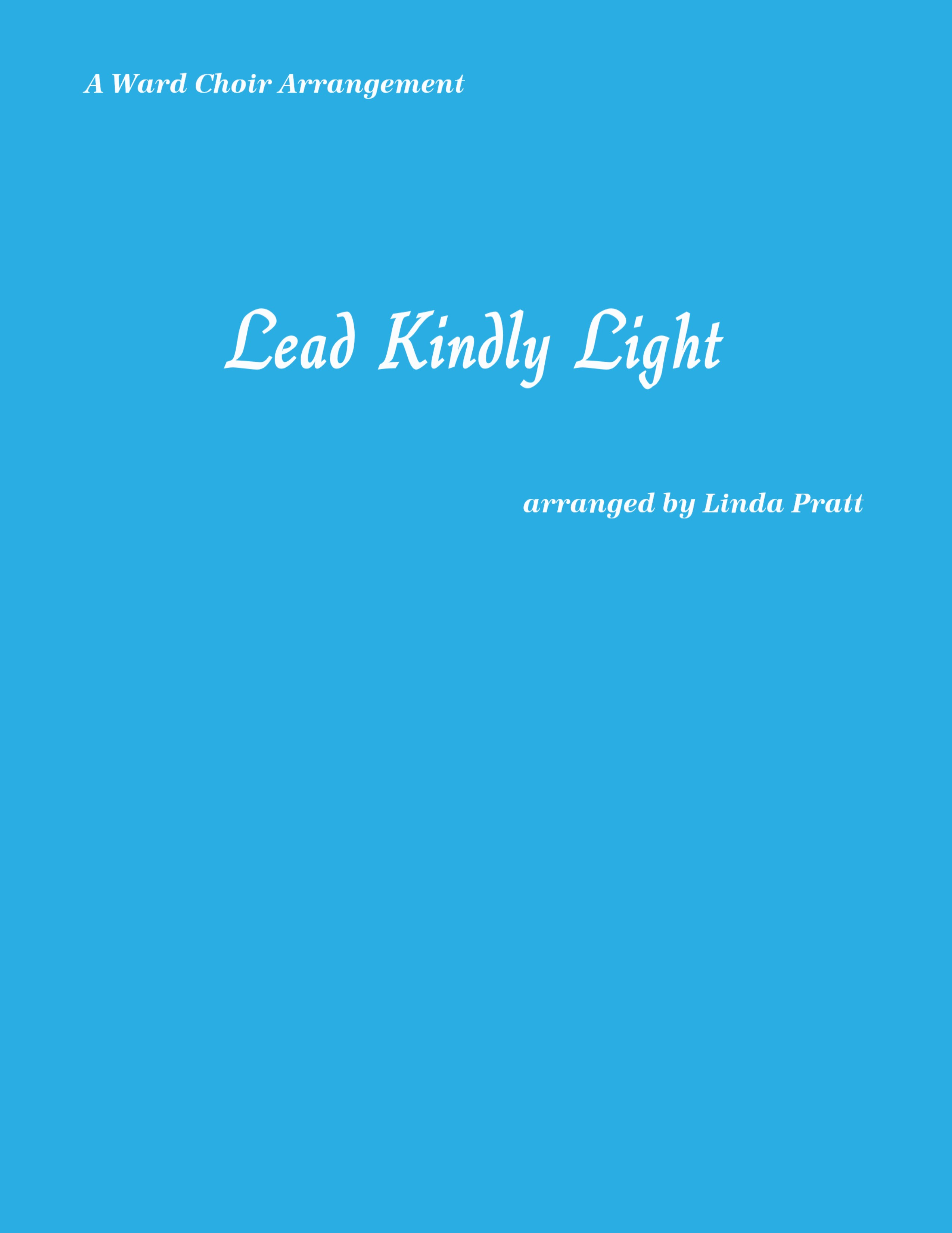 Lead Kindly Light  SATB