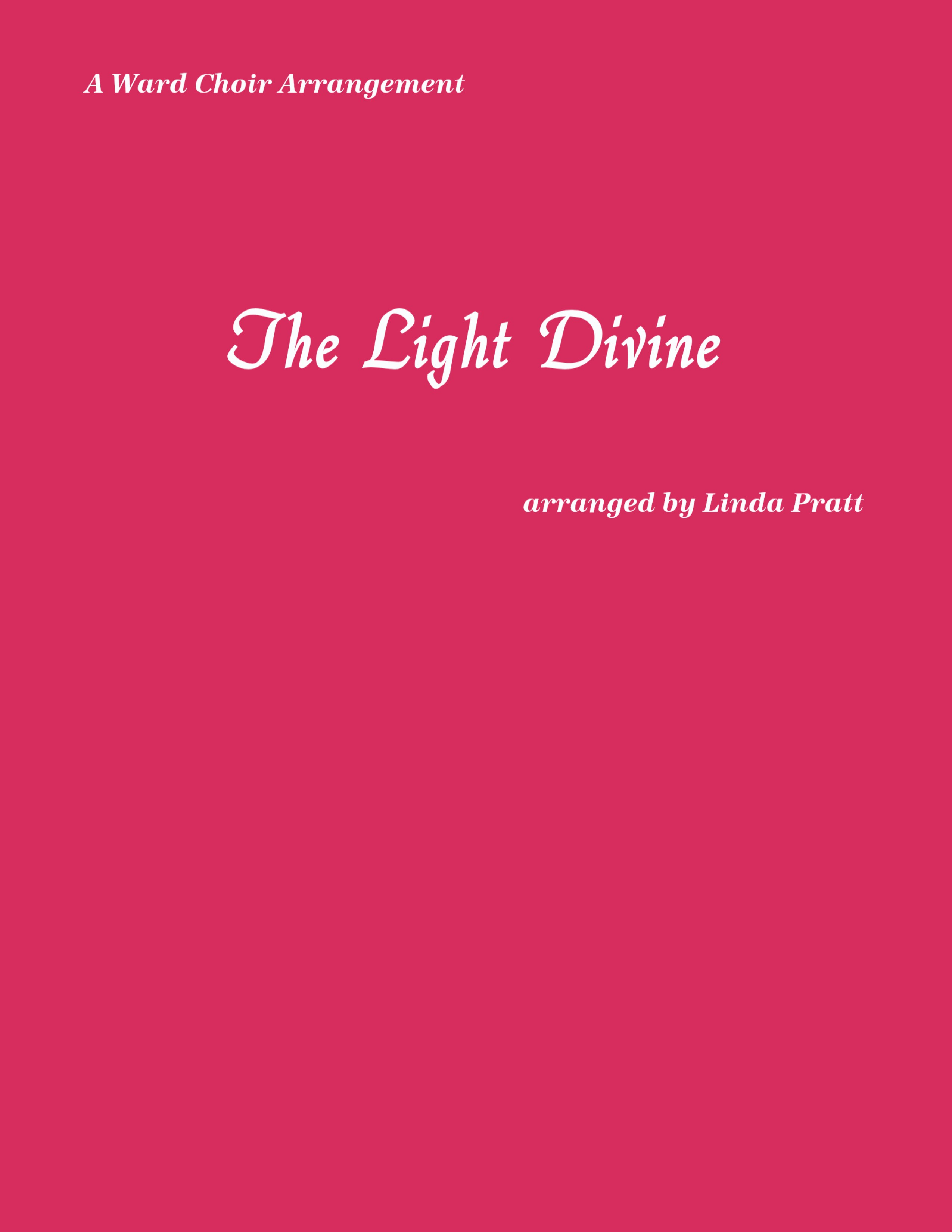 The Light Divine  SATB