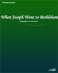 When Joseph Went to Bethlehem  SATB