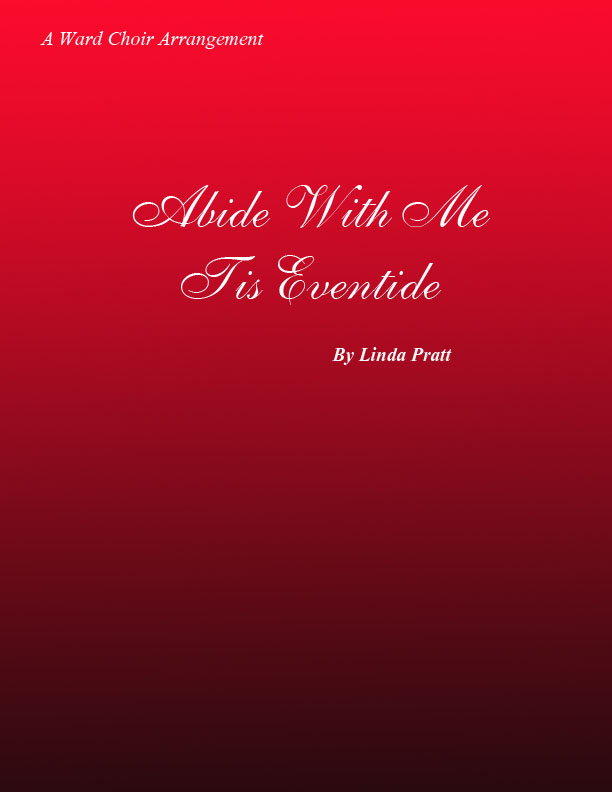 Abide With Me Tis Eventide  SATB